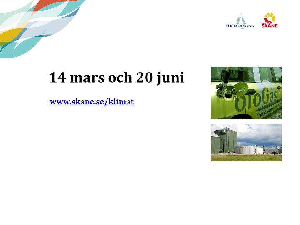 14 mars och 20 juni www.skane.se/klimat