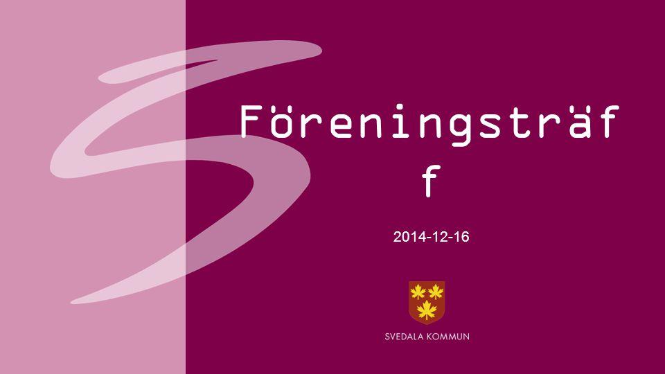 Föreningsträf f 2014-12-16