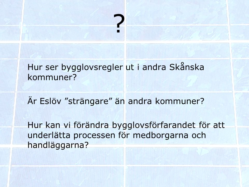 Hur ser bygglovsregler ut i andra Skånska kommuner.