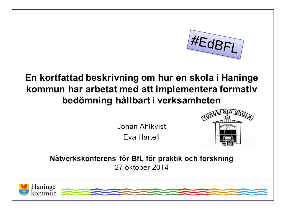 En kortfattad beskrivning om hur en skola i Haninge kommun har arbetat med att implementera formativ bedömning hållbart i verksamheten Johan Ahlkvist