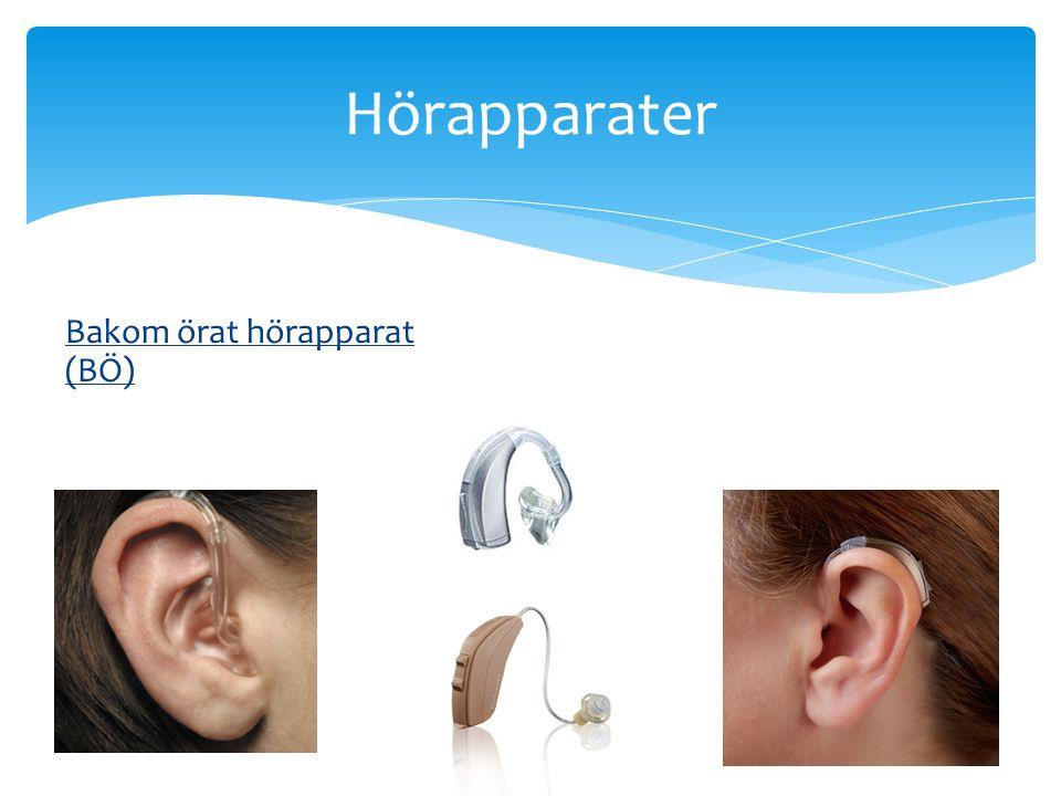 Hörapparater Bakom örat hörapparat (BÖ)
