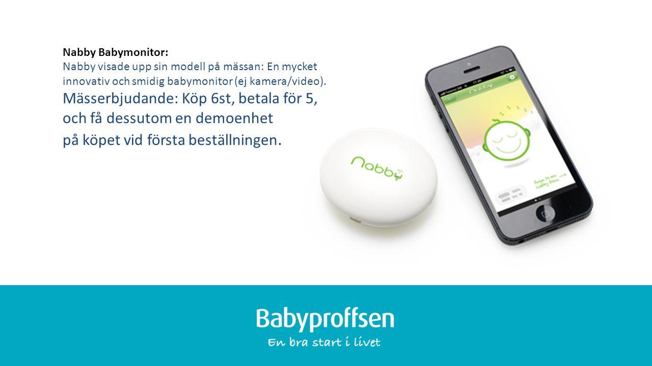 XXXXX Nabby Babymonitor: Nabby visade upp sin modell på mässan: En mycket innovativ och smidig babymonitor (ej kamera/video).