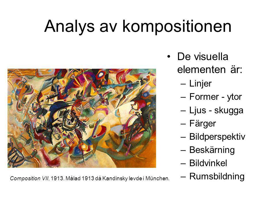 Analys av kompositionen De visuella elementen är: –Linjer –Former - ytor –Ljus - skugga –Färger –Bildperspektiv –Beskärning –Bildvinkel –Rumsbildning Composition VII, 1913.