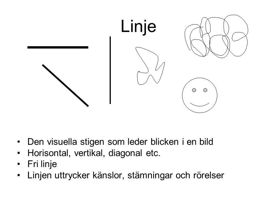 Linje Den visuella stigen som leder blicken i en bild Horisontal, vertikal, diagonal etc.