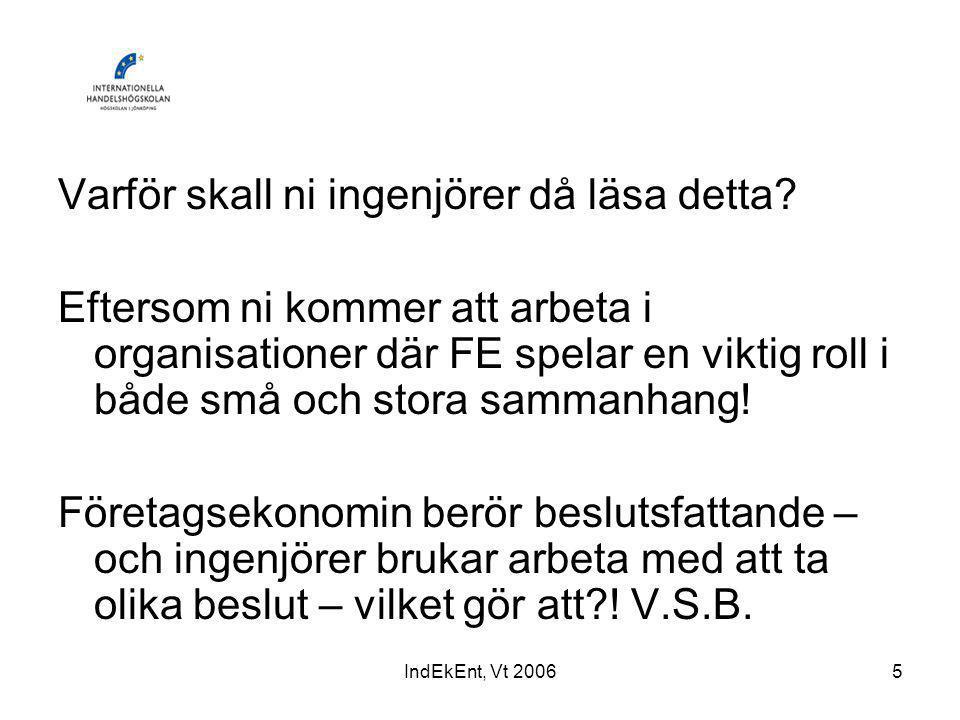 IndEkEnt, Vt 200626 Företaget och dess intressenter, se figur FEK 100, s.