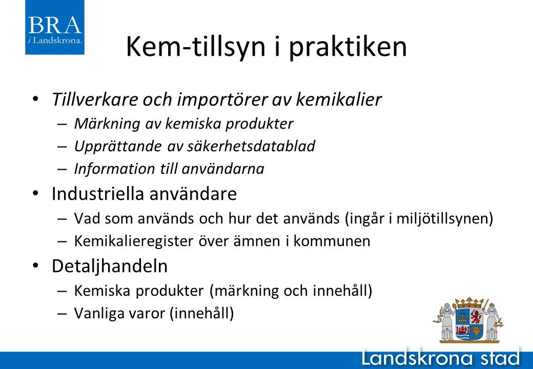 Kem-tillsyn i praktiken Tillverkare och importörer av kemikalier – Märkning av kemiska produkter – Upprättande av säkerhetsdatablad – Information till