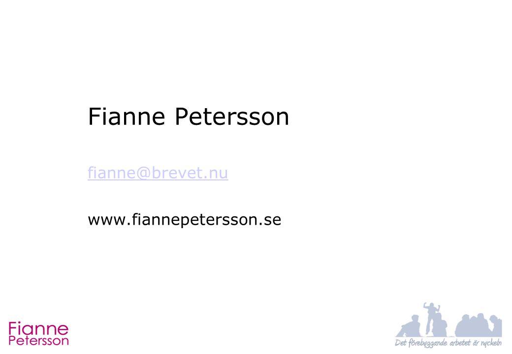 Fianne Petersson fianne@brevet.nu www.fiannepetersson.se