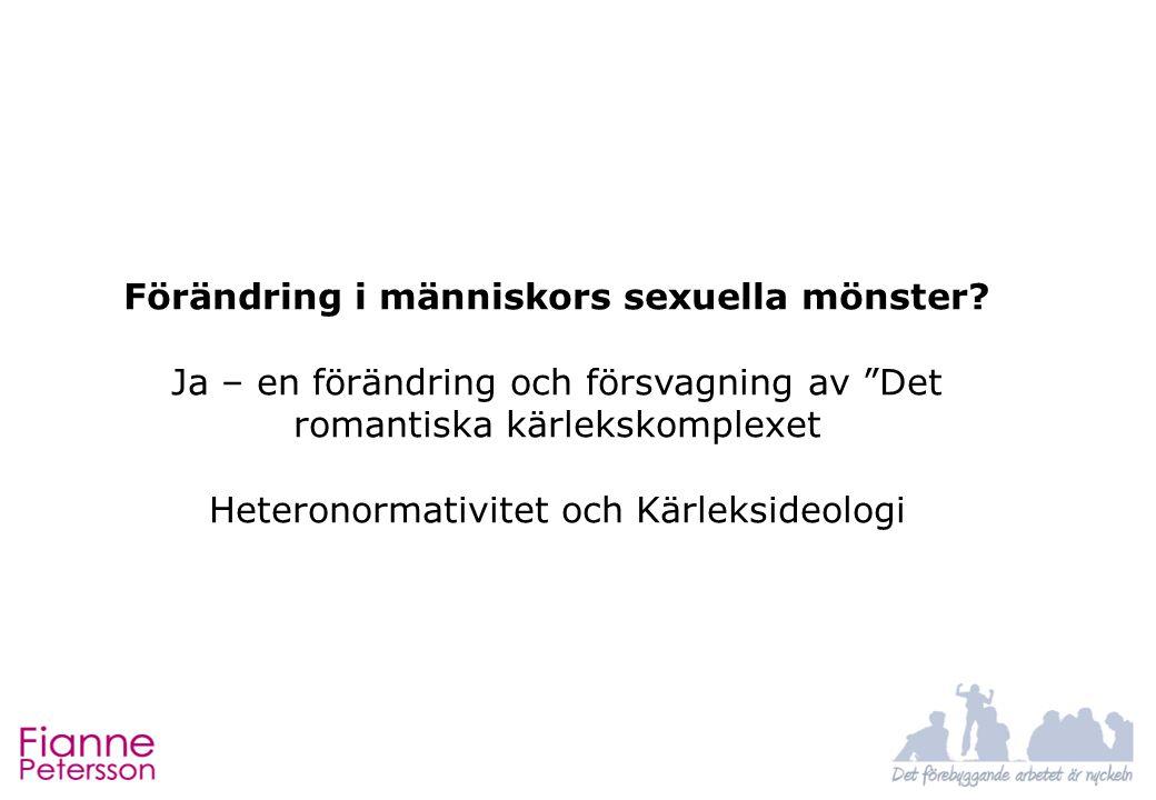 Förändring i människors sexuella mönster.