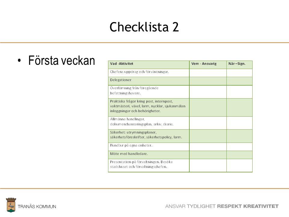 SAMHÄLLSBYGGNADSFÖRVALTNINGEN Checklista 2 Första veckan