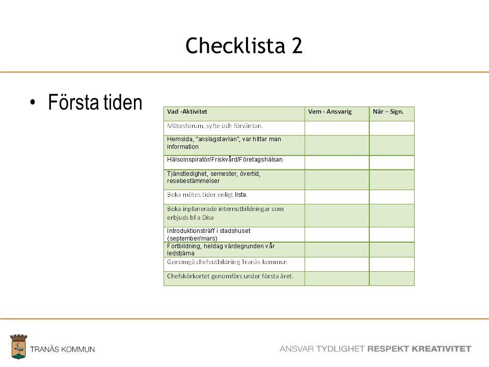 SAMHÄLLSBYGGNADSFÖRVALTNINGEN Checklista 2 Första tiden
