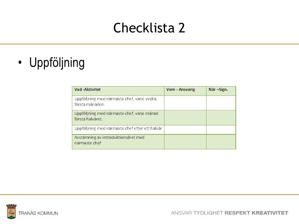 SAMHÄLLSBYGGNADSFÖRVALTNINGEN Checklista 2 Uppföljning