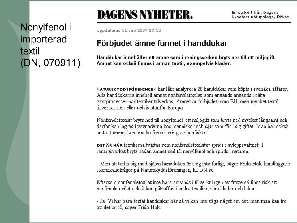 Nonylfenol i importerad textil (DN, 070911)