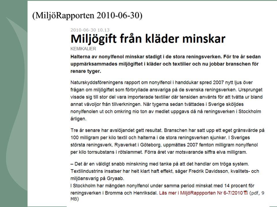 (MiljöRapporten 2010-06-30)