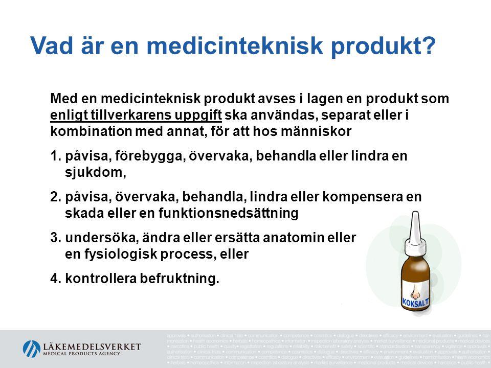 Vad är en medicinteknisk produkt.