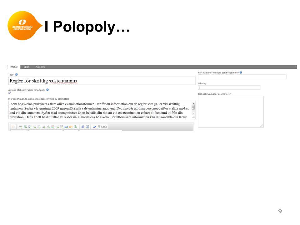 I Polopoly… 9