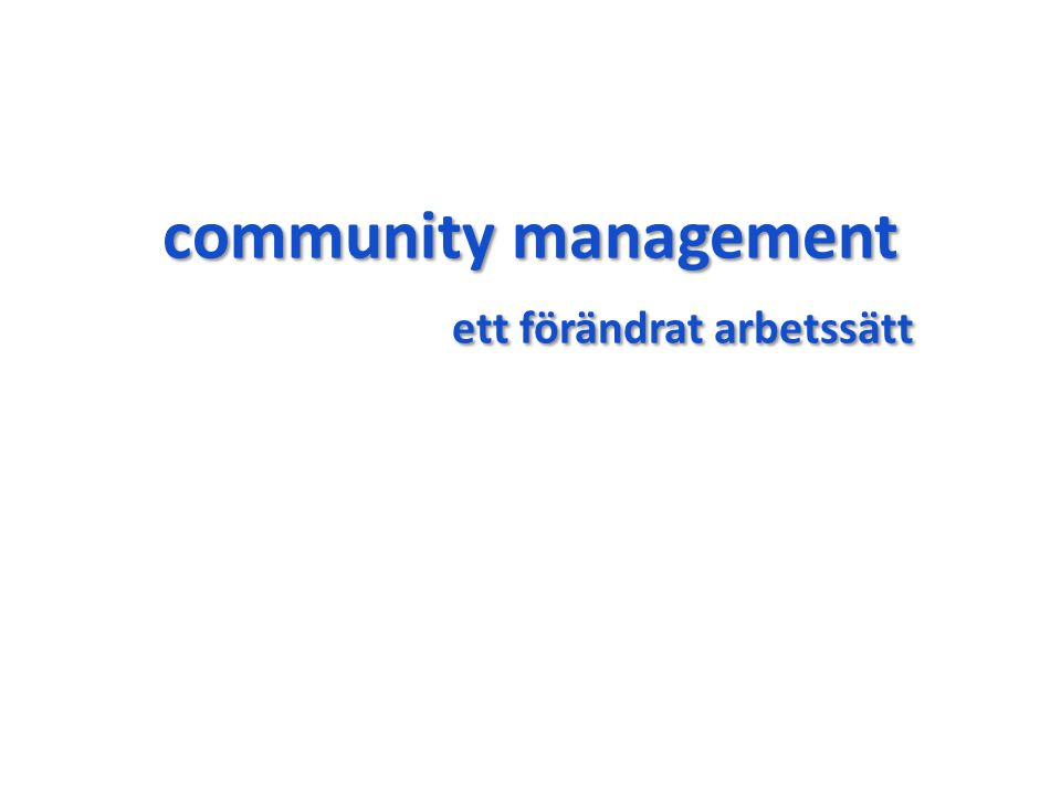community management ett förändrat arbetssätt