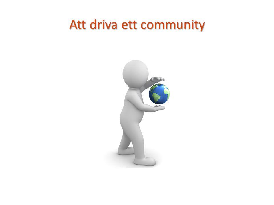 Att driva ett community