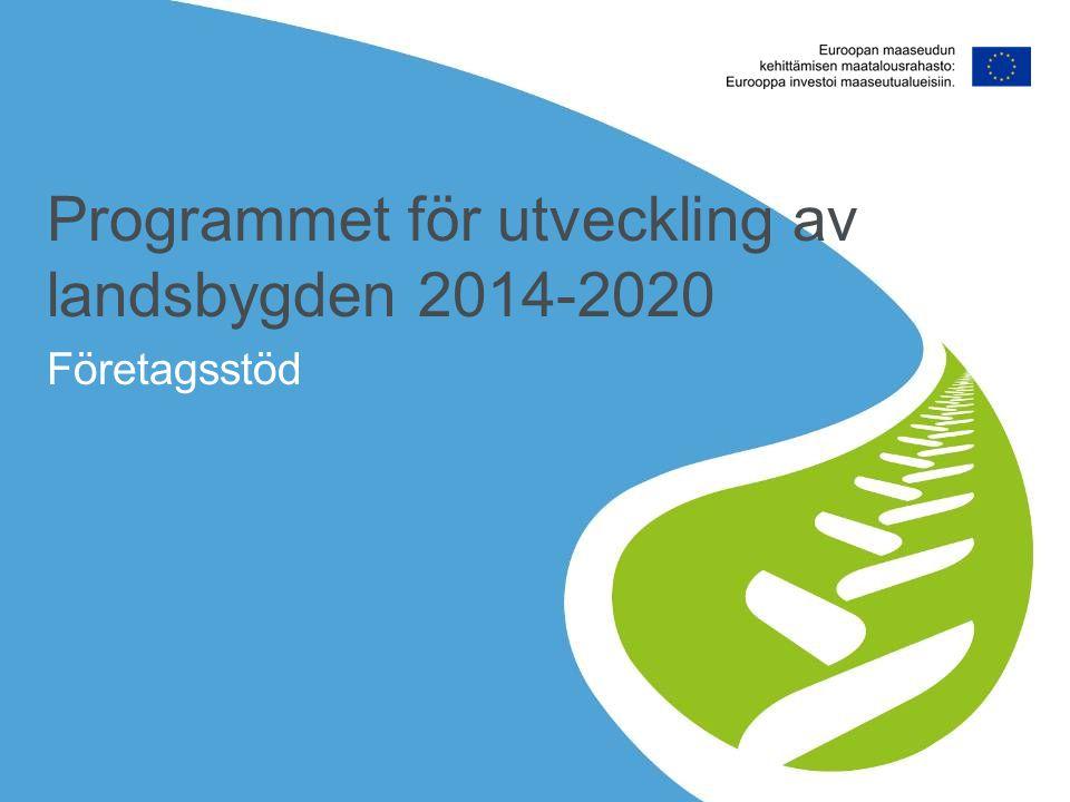 Programmet för utveckling av landsbygden 2014-2020 Företagsstöd