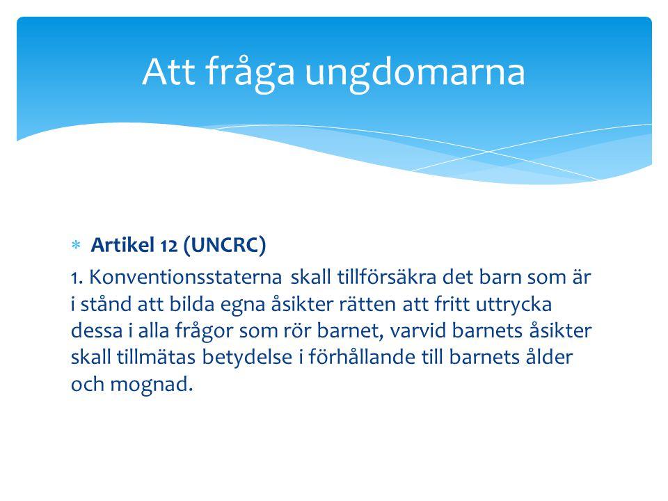  Artikel 12 (UNCRC) 1.