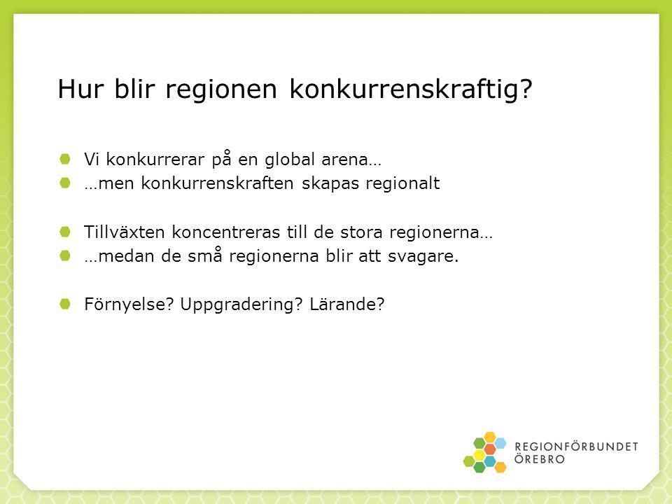 Hur blir regionen konkurrenskraftig.
