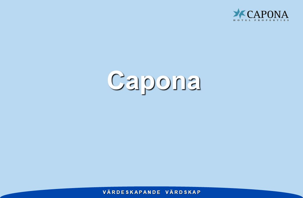 V Ä R D E S K A P A N D E V Ä R D S K A P Capona