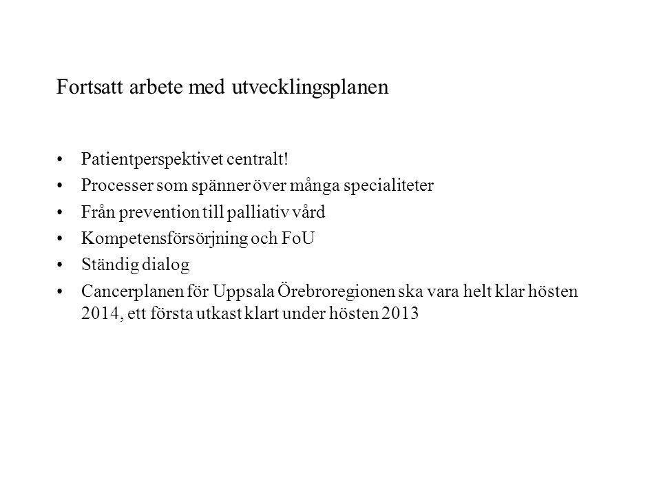 Nivåstrukturering av cancervården i Uppsala Örebroregionen