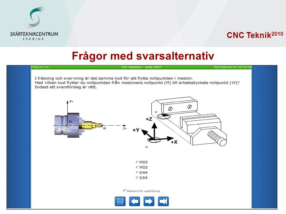 Teoriprov 160 frågor CNC Teknik 2010 Frågor med svarsalternativ