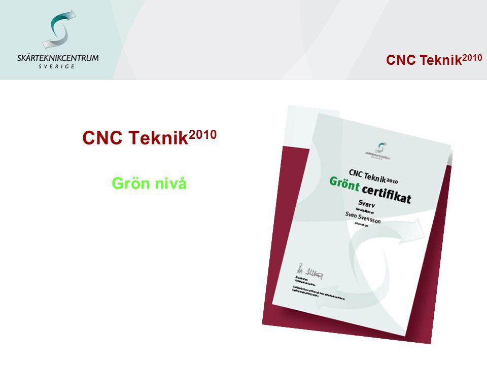 CNC Teknik 2010 Grön nivå