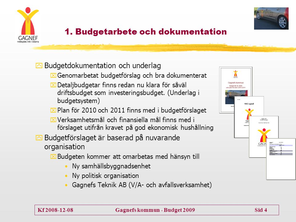 Kf 2008-12-08 Gagnefs kommun - Budget 2009 Sid 15 3.1.