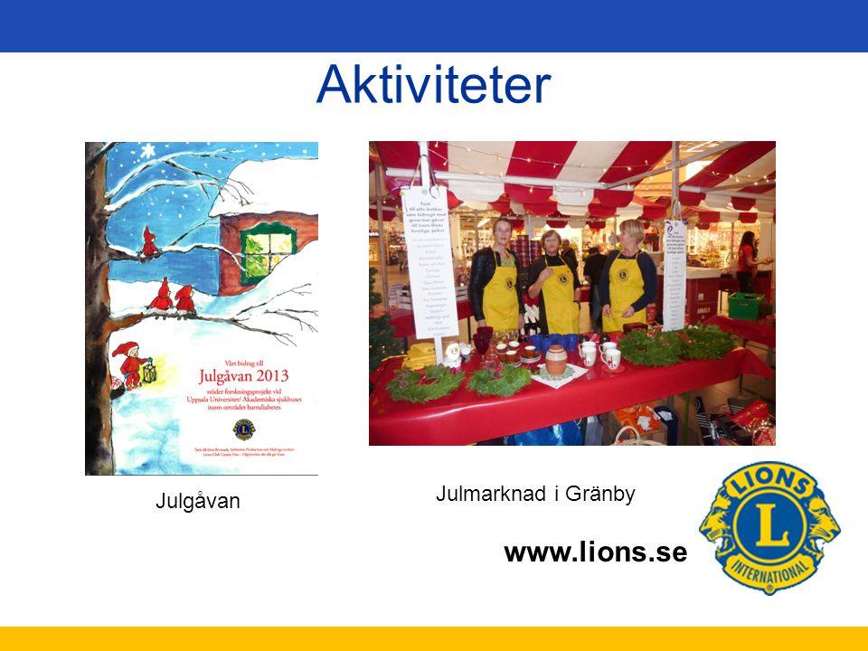 www.lions.se Aktiviteter Julgåvan Julmarknad i Gränby