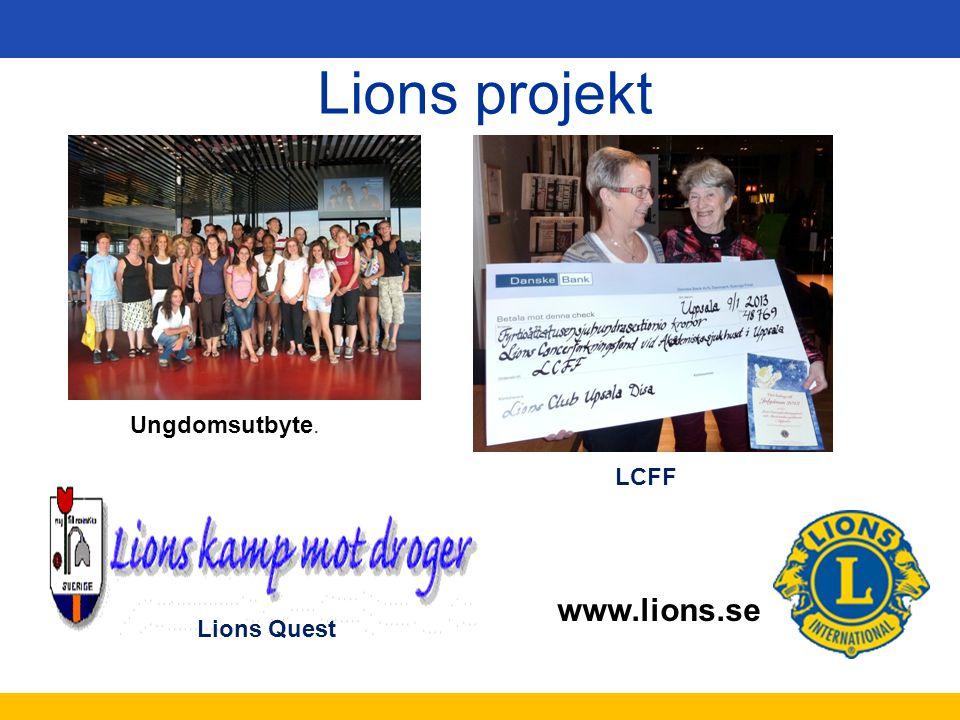 www.lions.se Lions projekt Ungdomsutbyte. Lions Quest LCFF