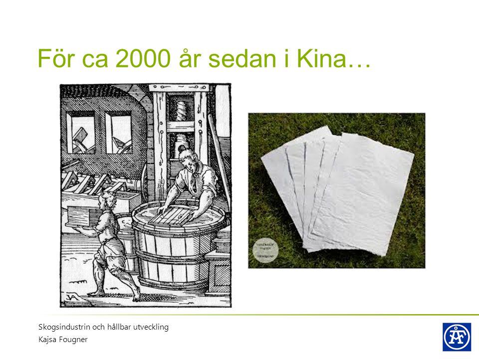 Definition: Papper Papper är ett tunt material, som tillverkas genom avvattning av en suspension av växtfibrer på en nätduk Växtfibrer, ofta ved Suspension Tunt material Massatillverkning Papperstillverkning Skogsindustrin och hållbar utveckling Kajsa Fougner