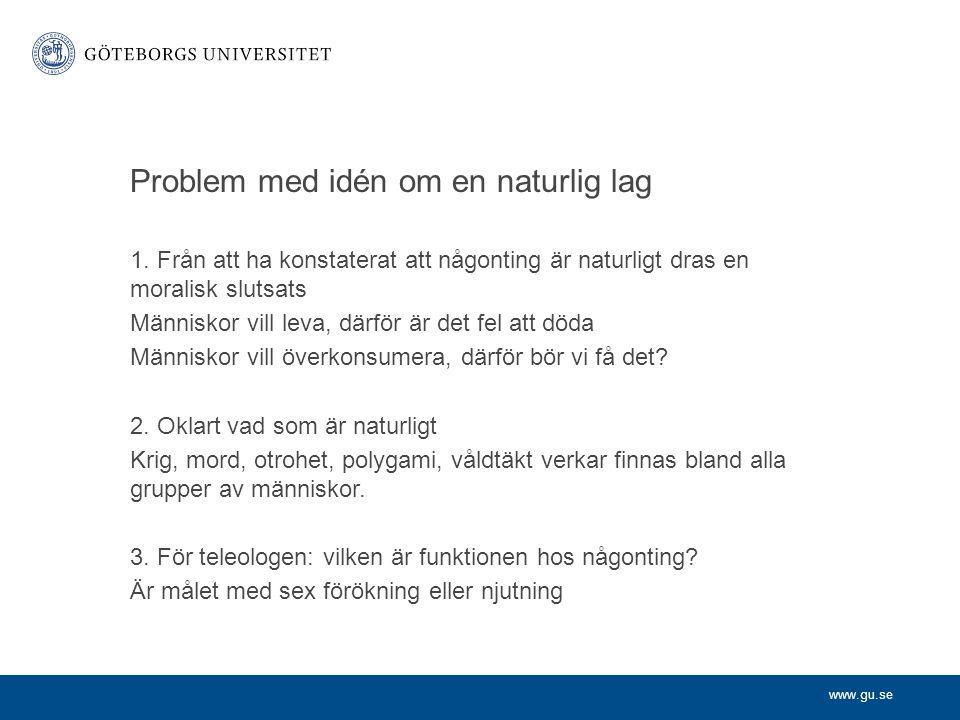 www.gu.se Problem med idén om en naturlig lag 1.