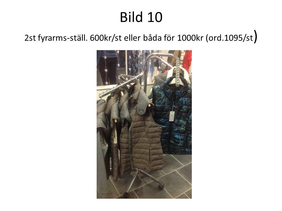Bild 10 2st fyrarms-ställ. 600kr/st eller båda för 1000kr (ord.1095/st )
