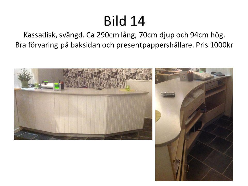 Bild 14 Kassadisk, svängd.Ca 290cm lång, 70cm djup och 94cm hög.