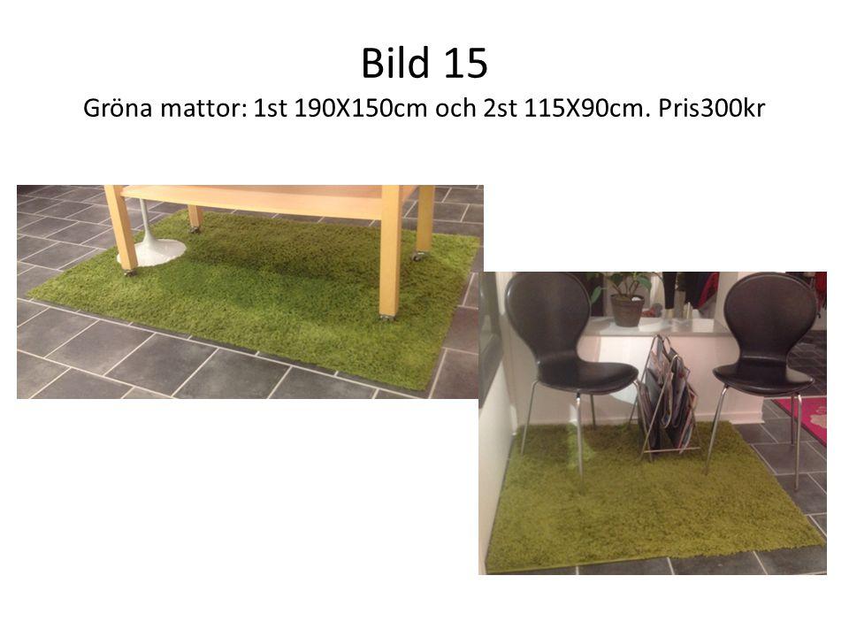 Bild 15 Gröna mattor: 1st 190X150cm och 2st 115X90cm. Pris300kr