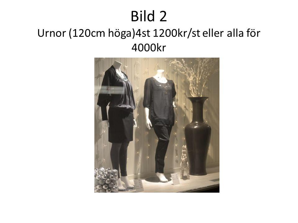 Bild 2 Urnor (120cm höga)4st 1200kr/st eller alla för 4000kr