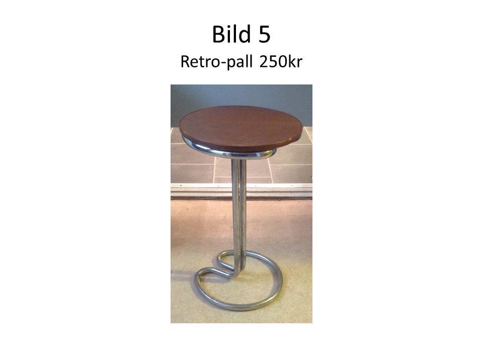 Bild 5 Retro-pall 250kr