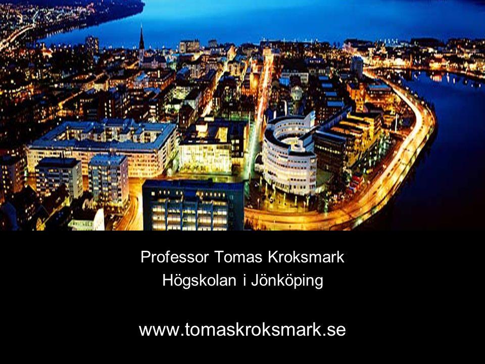 Professor Tomas Kroksmark Högskolan i Jönköping www.tomaskroksmark.se