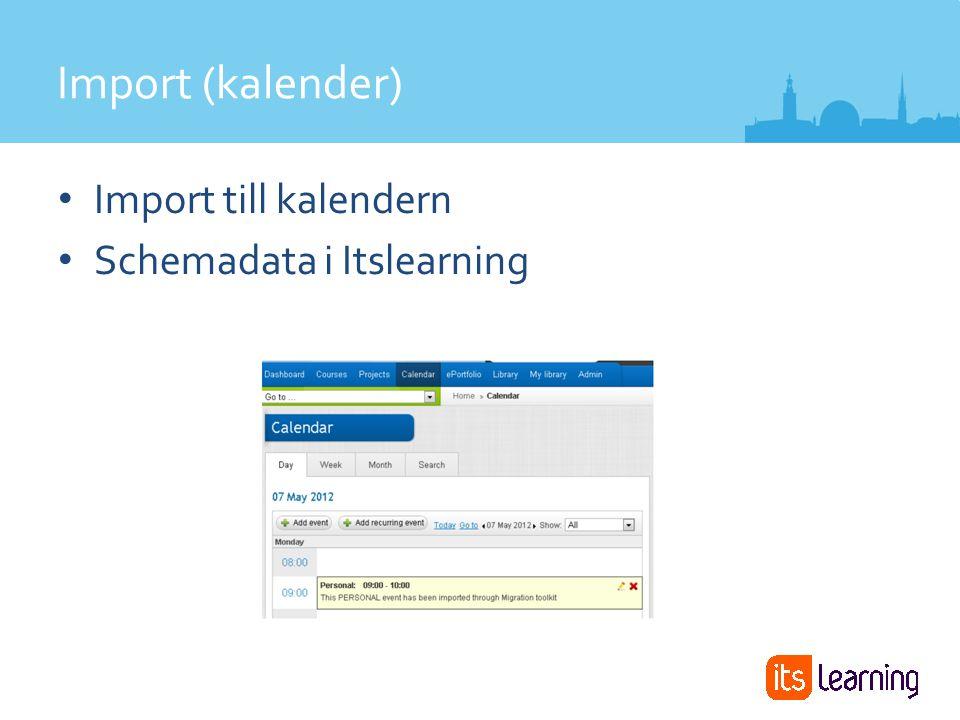 Import till kalendern Schemadata i Itslearning Import (kalender)