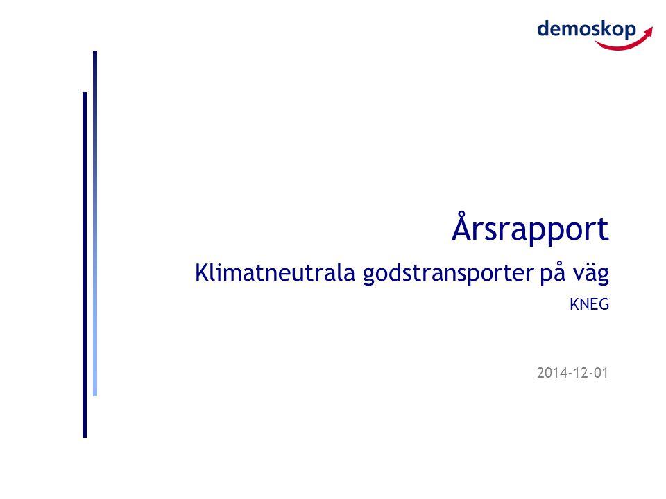2014-12-01 Årsrapport Klimatneutrala godstransporter på väg KNEG