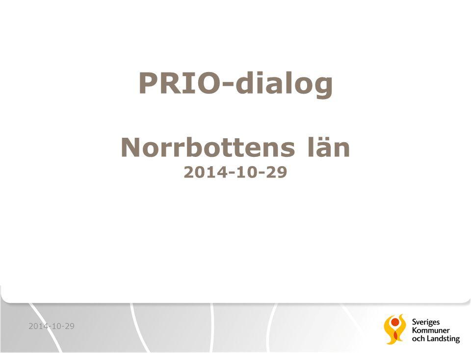 PRIO-dialog Norrbottens län 2014-10-29 2014-10-29