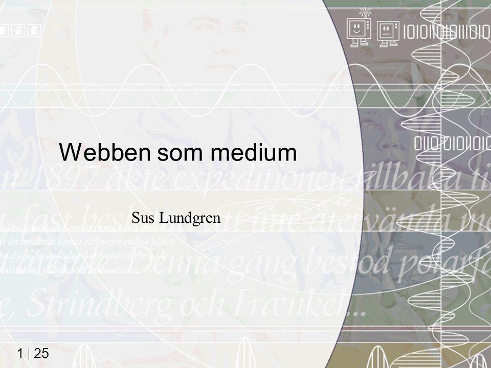 25 1 Webben som medium Sus Lundgren