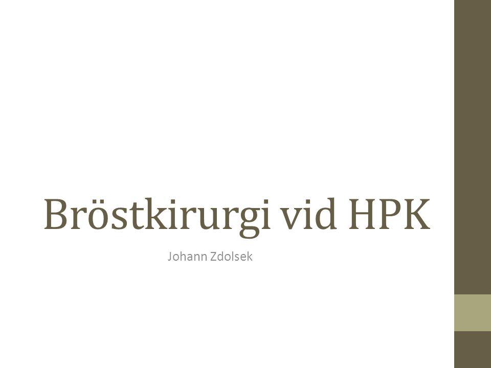 Bröstkirurgi vid HPK Johann Zdolsek