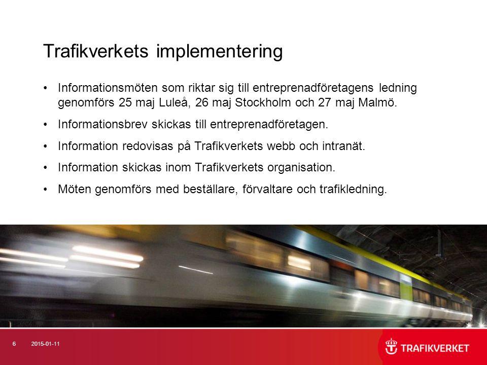 62015-01-11 Informationsmöten som riktar sig till entreprenadföretagens ledning genomförs 25 maj Luleå, 26 maj Stockholm och 27 maj Malmö.