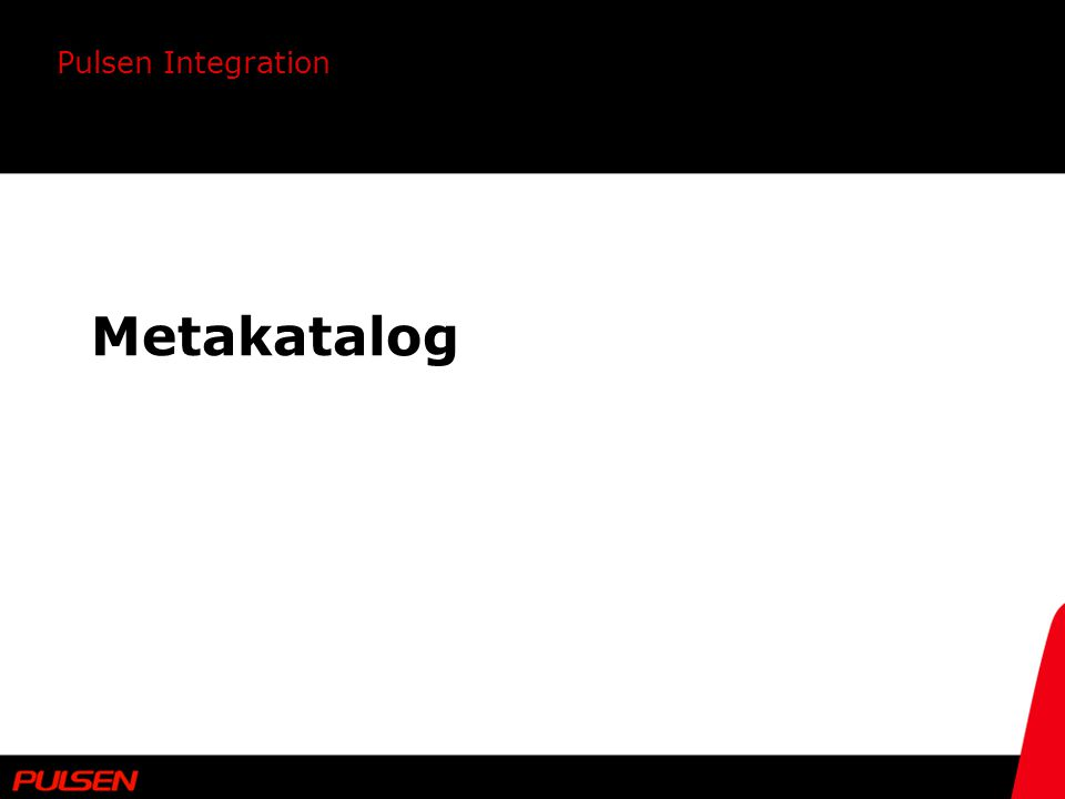Pulsen Integration Metakatalog