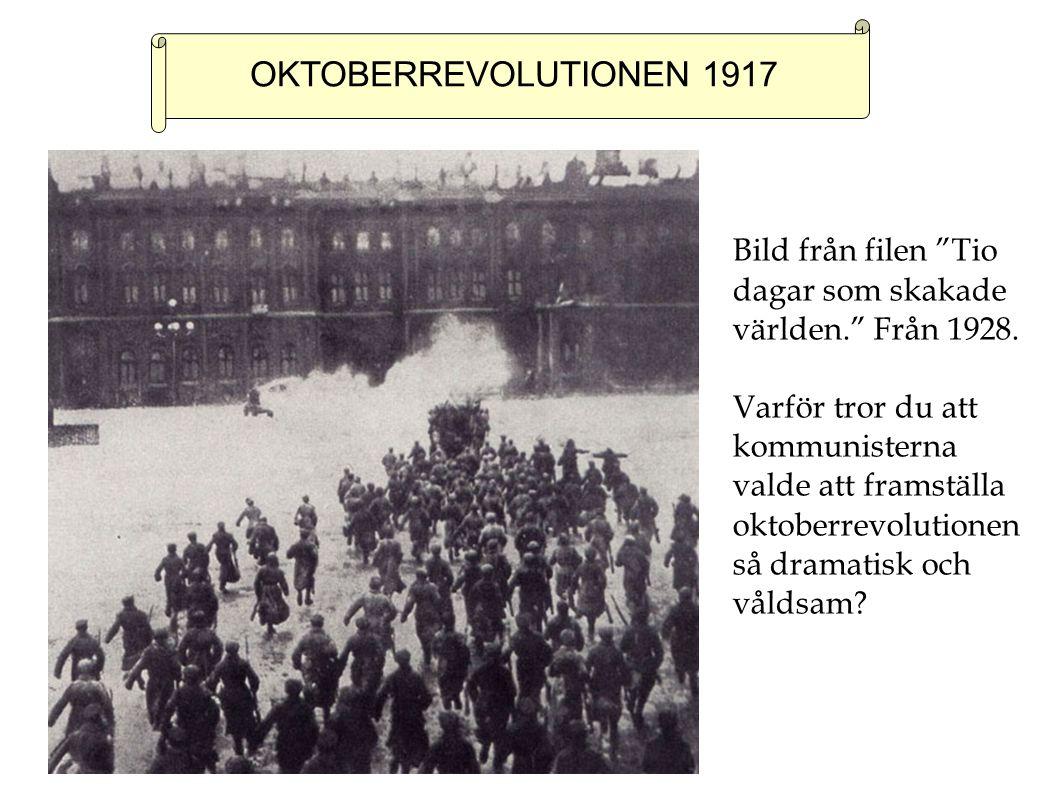 OKTOBERREVOLUTIONEN 1917 Bild från filen Tio dagar som skakade världen. Från 1928.