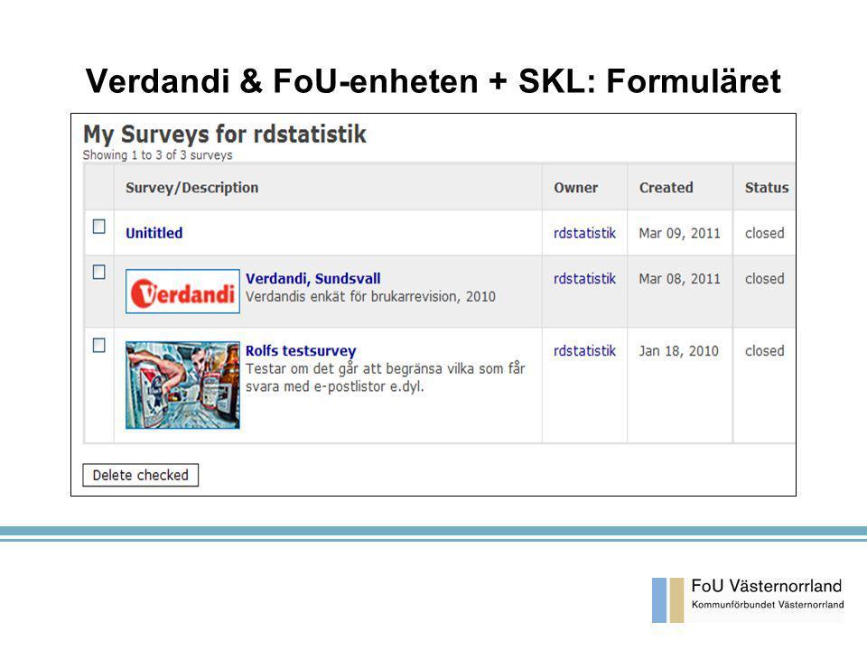 Verdandi & FoU-enheten + SKL: Formuläret