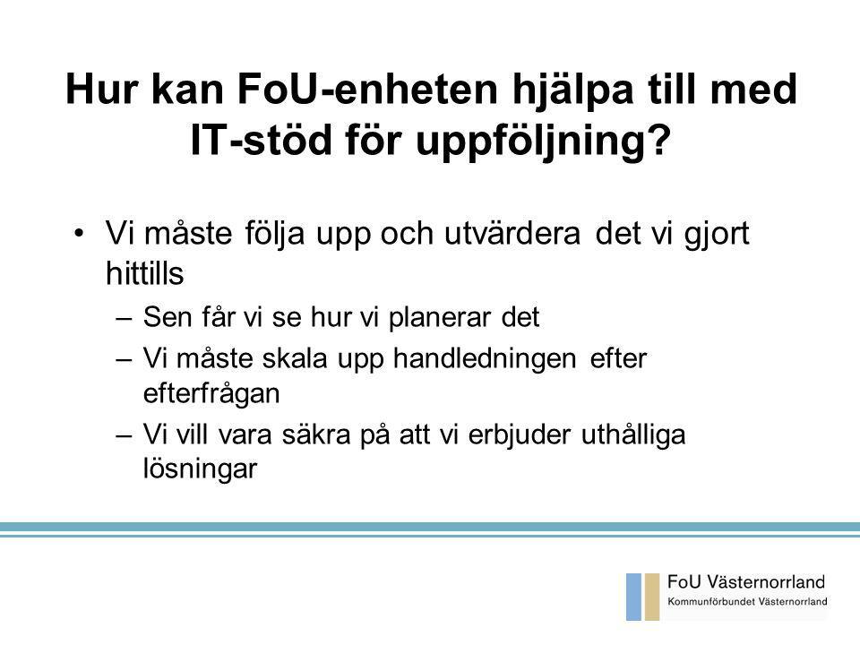 KA 2003-03-26 Hur kan FoU-enheten hjälpa till med IT-stöd för uppföljning.