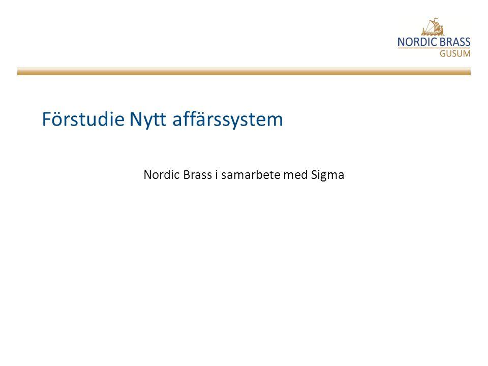 Förstudie Nytt affärssystem Nordic Brass i samarbete med Sigma